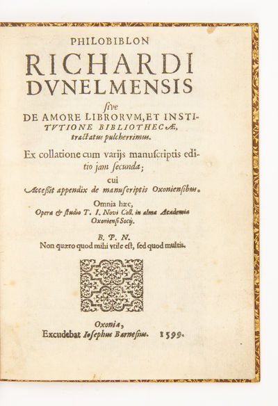 Philobiblon Richardi Dunelmensis sive...