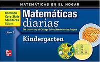 Grade K: Mathematics at Home Book 3/Matemáticas en el hogar, Libro 3 (EVERYDAY MATH) (Spanish...
