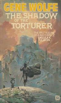 The Shadow of the Torturer (The Book of the new sun)