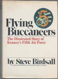 image of Flying Buccaneers: The Illustrated Story of Kenney's Fifth Air Force
