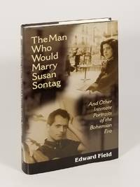 The Man Who Would Marry Susan Sontag