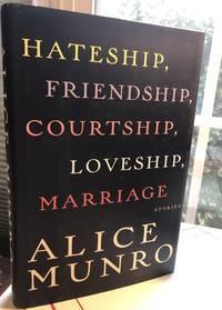 Hateship, Friendship, Courtship, Loveship, Marraige Stories