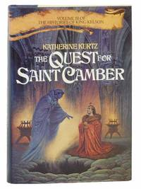 The Quest for Saint Camber (The Histories of King Kelson No. 3) by  Katherine Kurtz - Hardcover - 7th Printing - 1986 - from Yesterday's Muse, ABAA, ILAB, IOBA (SKU: 2304136)