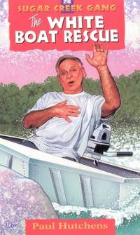 image of The White Boat Rescue (Sugar Creek Gang Original Series)