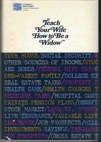 Teach Your Wife How to be A Widow