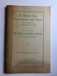 St. Patrick's Day Entertainment and Dance For The Benefit of Sts. Philip and James Sschool, March 17th, 1946