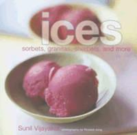 Ices: sorbets, granitas, sherbets..