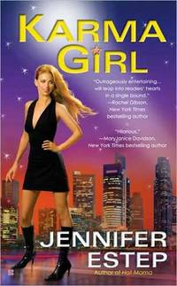 Karma Girl (Bigtime) by  Jennifer Estep - Paperback - First Edition - 2007 - from Kayleighbug Books (SKU: KB006032)