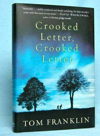 Crooked Letter, Crooked Letter : A Novel