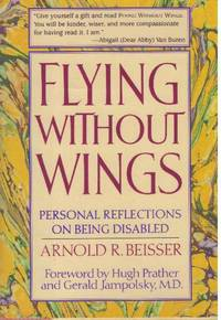 image of FLYING WITHOUT WINGS; Personal Reflections on Being Disabled