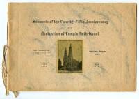Souvenir of the Twenty-Fifth Anniversary of the Dedication of Temple Beth Israel Portland, Oregon 1914. 5649-5674. 1889-1914.