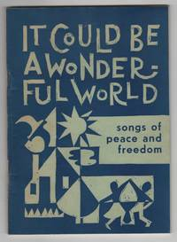 It Could be a Wonderful World: Songs of Peace and Freedom
