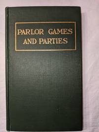 image of PARLOR GAMES AND PARTIES, FOR YOUNG AND OLD