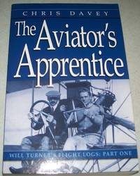 The Aviator's Apprentice: Will Turner's Flight Logs Part One