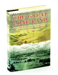 Great Lone Land - An Account Of The Red River Expedition And Other Travels And Adventures In Western Canada