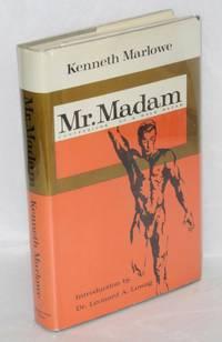 Mr. Madam; confessions of a male madam