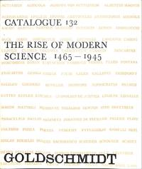 Catalogue 132/1965: The Rise of Modern Science 1465-1945