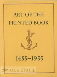 image of ART OF THE PRINTED BOOK 1455-1955