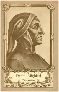 Dante Alighieri: Three Lectures