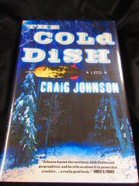 The Cold Dish by Johnson, Craig - 2005