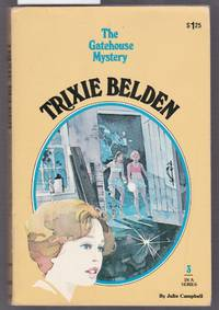 The Gatehouse Mystery Trixie Belden - No.3 in Series