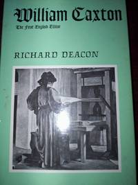 William Caxton : The First English Editor