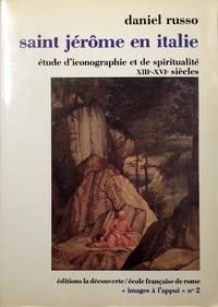 Saint Jerome en Italie: Etude d'iconographie et de spiritualite XIII-XVI Siecles