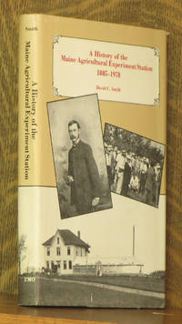 THE MAINE AGRICULTURAL EXPERIMENT STATION 1885-1978 - A BOUNTIFUL ALLIANCE OF SCIENCE AND HUSBANDRY