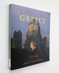 Vanishing Greece by Elizabeth Boleman-Herring - Paperback - 2003 - from Cover to Cover Books & More (SKU: 52897)