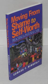 image of Moving from shame to self-worth; preaching and pastoral care