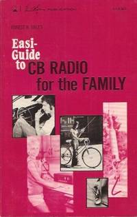 Forest H. Belt's Easi-Guide To CB Radio For The Family