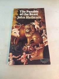 The Parable of the Beast by John N. Bleibtreu  - Paperback  - Reprint  - 1976  - from Dreadnought Books (SKU: 38292)