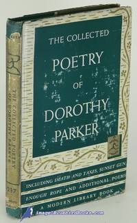 image of The Collected Poetry of Dorothy Parker (First Modern Library Edition, ML  #237.1)