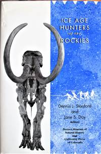 Ice Age Hunters of the Rockies.