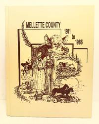 Mellette County 1911 to 1986