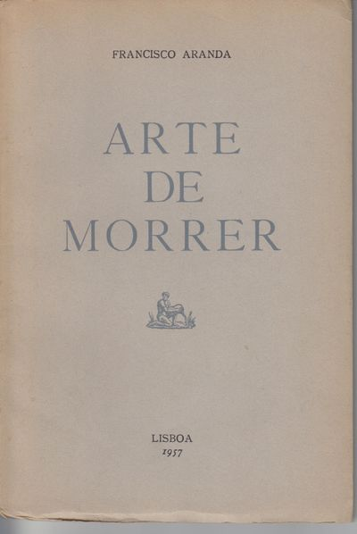 Lisbon: Edicao Do Autor. 1957. First Edition; First Printing. Softcover. Wraps, No. 114 of 312 press...