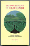 image of The Path Through the Labyrinth: The Quest for Initiation into the Western Mystery Tradition
