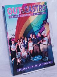 image of Out in the Castro: desire, promise, activism