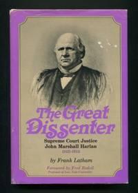 The Great Dissenter: John Marshall Harlan, 1833-1911