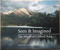 image of Seen & Imagined: The World of Clifford Ross
