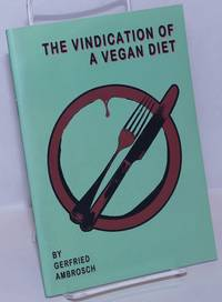image of The vindication of a vegan diet (revised 2016)