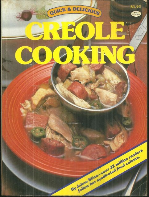QUICK AND DELICIOUS CREOLE COOKING, Blinn, Johna