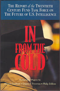 In from the Cold: The Report of the Twentieth Century Fund Task Force on the Future of U.S....