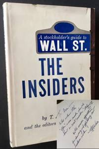 The Insiders: A Stockholder's Guide to Wall St
