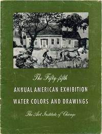 55th Fifty-Fifth Annual American Exhibition Water Colors and Drawings. June 8 through August 20, 1944.