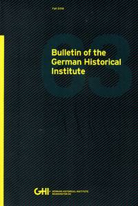 Bulletin of the German Historical Institute 63, Fall 2018