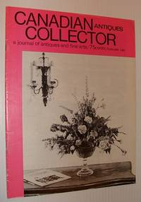 Canadian Antiques Collector Magazine, February (Feb.) 1967, Vol. 2, No. 2 - Clockmaker Martin Cheney