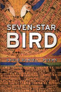 Seven-Star Bird: Poems