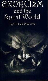 Exorcism and the Spirit World