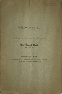 Banking in China: a Paper read December 12, 1903 before The Round Table, St. Louis